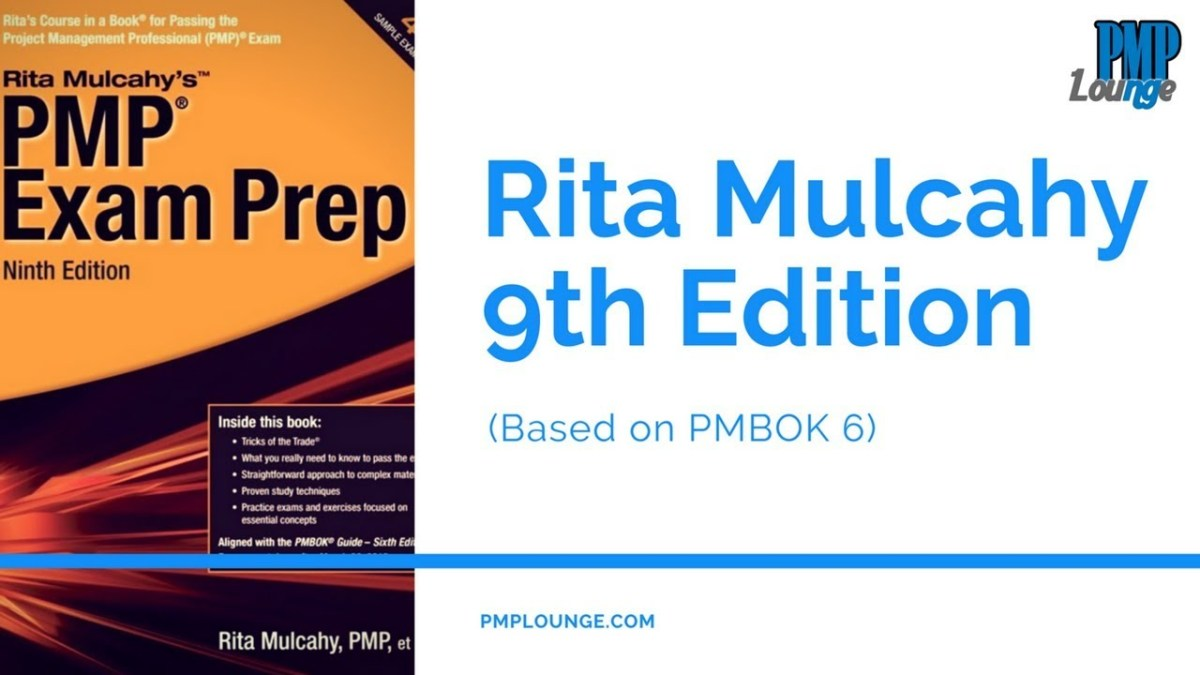 Rita Mulcahy 9th Edition Out - Based on PMBOK Guide 6th Edition