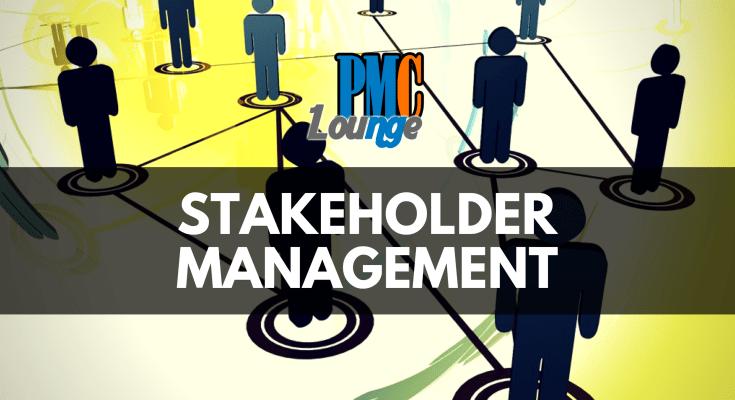 stakeholder management - Stakeholder Management