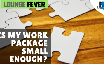 Is my Work Package small enough When should I call it quits during the process of Decomposition - Is my Work Package small enough? | When should I call it quits during the process of Decomposition?