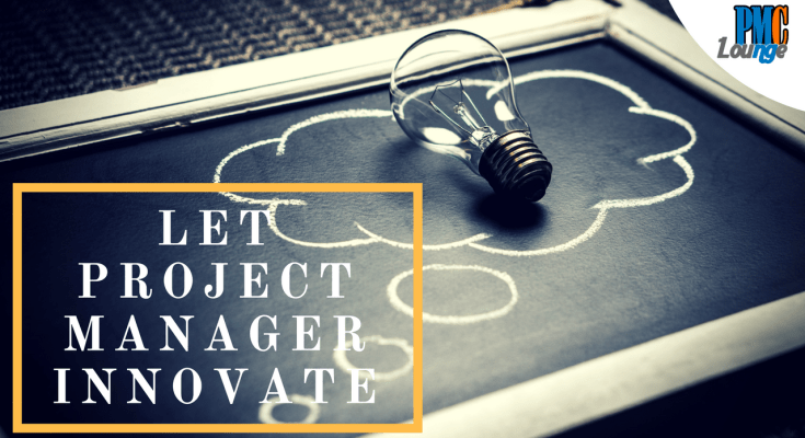 empower the project professional to innovate - Empower the Project Professional to Innovate