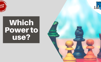 which form of power to use - Which form of Power should you use?