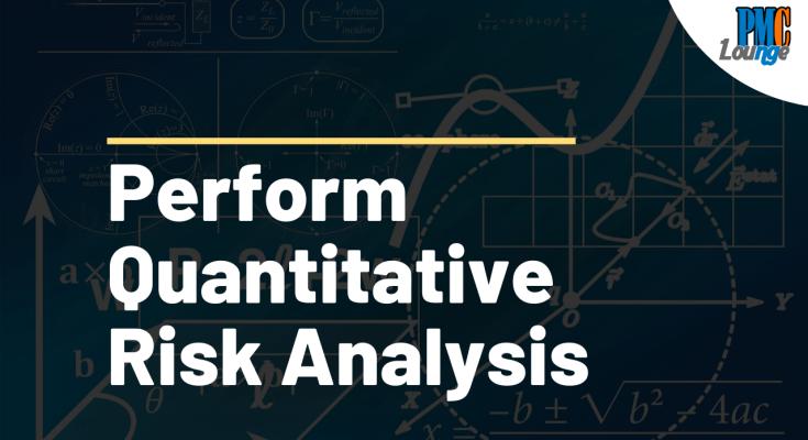 perform quantitative risk analysis - Perform Quantitative Risk Analysis