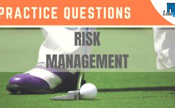 Risk Management Practice Questions - Risk Management - Practice Questions