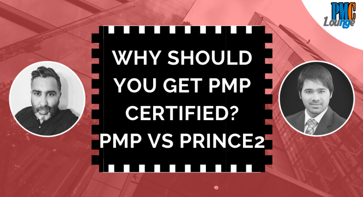 why should a project manager be pmp certified 1 - Do you need PMP if you are already a Project Manager? Difference between PMP and PRINCE2