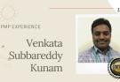 pmp experience Venkata Subbareddy Kunam - PMP Experience - Venkata Subbareddy Kunam