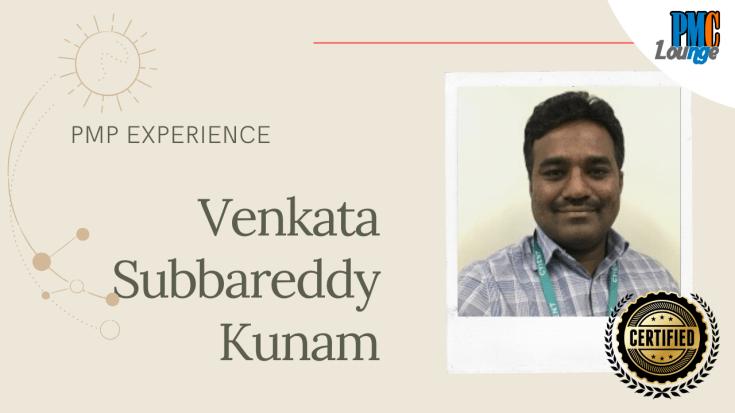 pmp experience Venkata Subbareddy Kunam 1024x576 - PMP Experience - Venkata Subbareddy Kunam