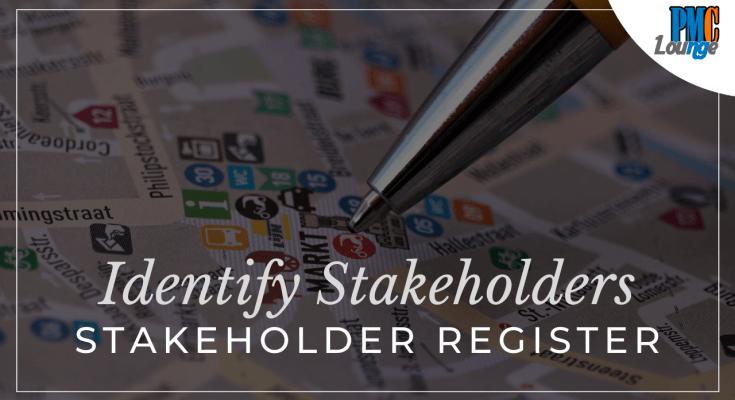 identify stakeholders stakeholder register - Identify Stakeholders Process and Stakeholder Register