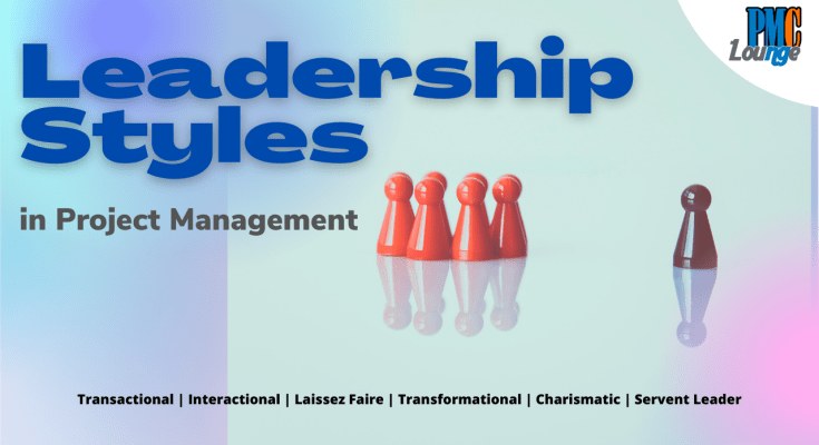 leadership styles in project management - Leadership Styles in Project Management