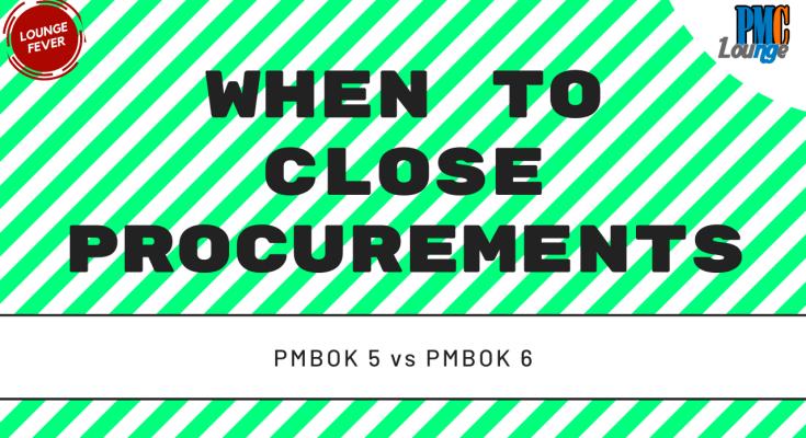 when to close procurements - When to close procurements?