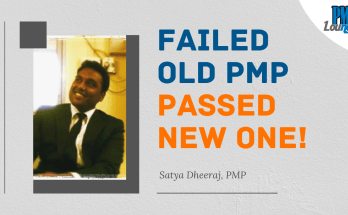 failed old pmp passed new one - PMP Experience - Satya Dheeraj