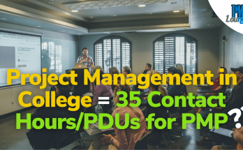 project management in college counts towards 25 pdus or contact hours for pmp - Can you claim 35 contact hours based on your college studies