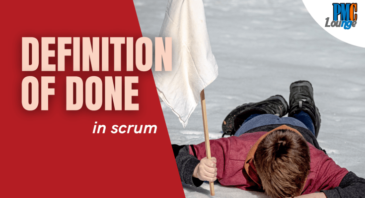 definition of done in agile and scrum - Definition of Done