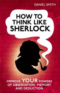 How to think as Sherlock Holmes book cover