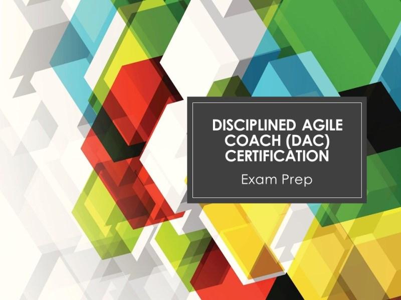 Disciplined Agile Coach (DAC) Certification Training