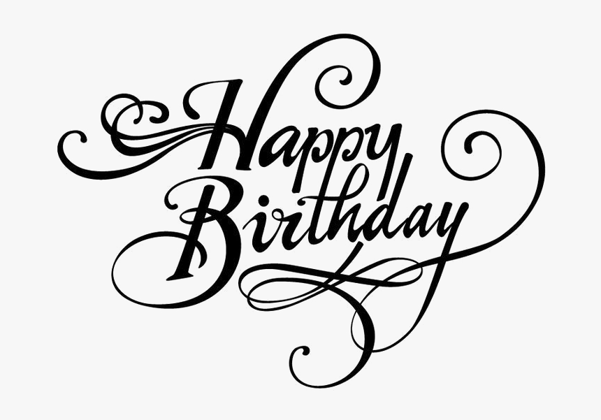 Fancy Happy Birthday Png Image Background Happy Birthday In Stylish Font Transparent Png Transparent Png Image Pngitem