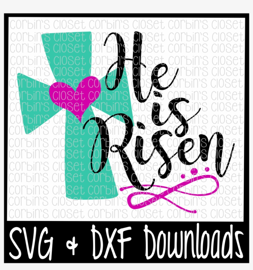 Download Easter Svg * He Is Risen * Easter * Resurrection Cut - No ...