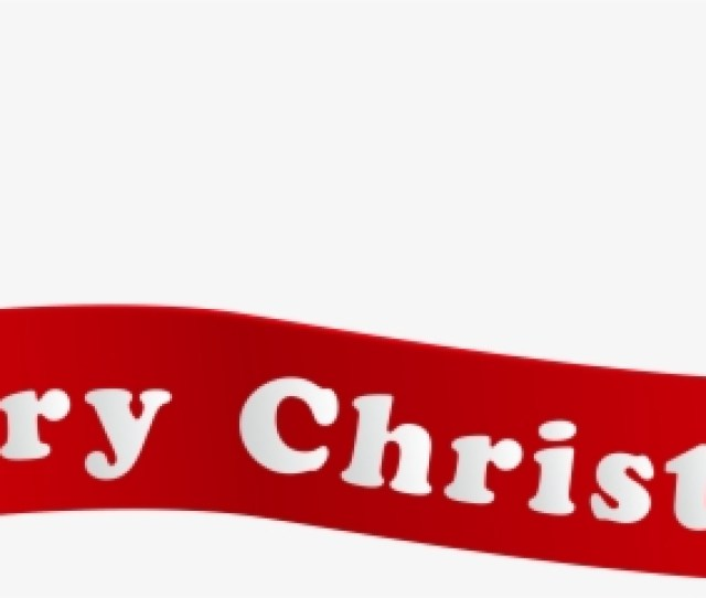 Download Merry Christmas Clip Art Banner Merry Christmas And Merry Christmas No Background Png Image With No Background Pngkey Com