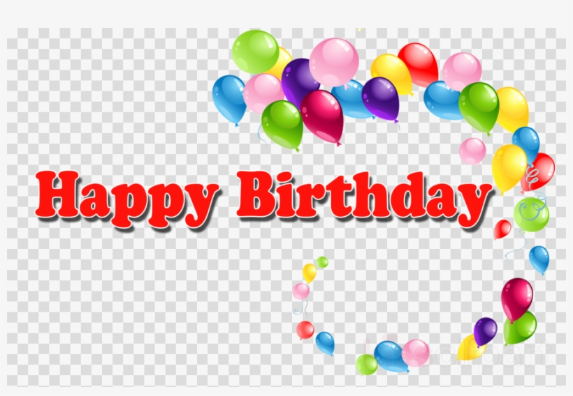 Download Happy Birthday Png Clipart Birthday Birthday Free Transparent Png Download Pngkey