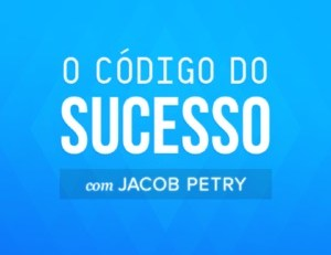 Jacob-Petry-MASTREIA MENTAL O-CODIGO-DO-SUCESSO