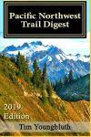 Pacific Northwest Trail Digest 2019