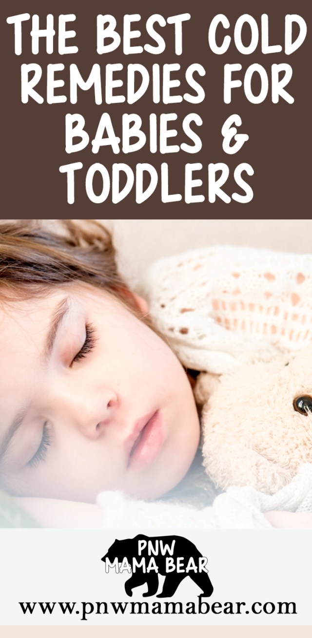 The Best Cold Remedies for Babies and Toddlers by PNW Mama Bear