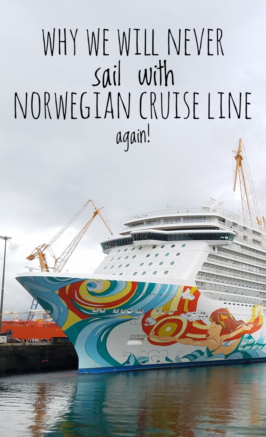 Why we will NEVER sail with Norwegian Cruise Line ever again! A Norwegian Getaway Transatlantic Cruise Review.