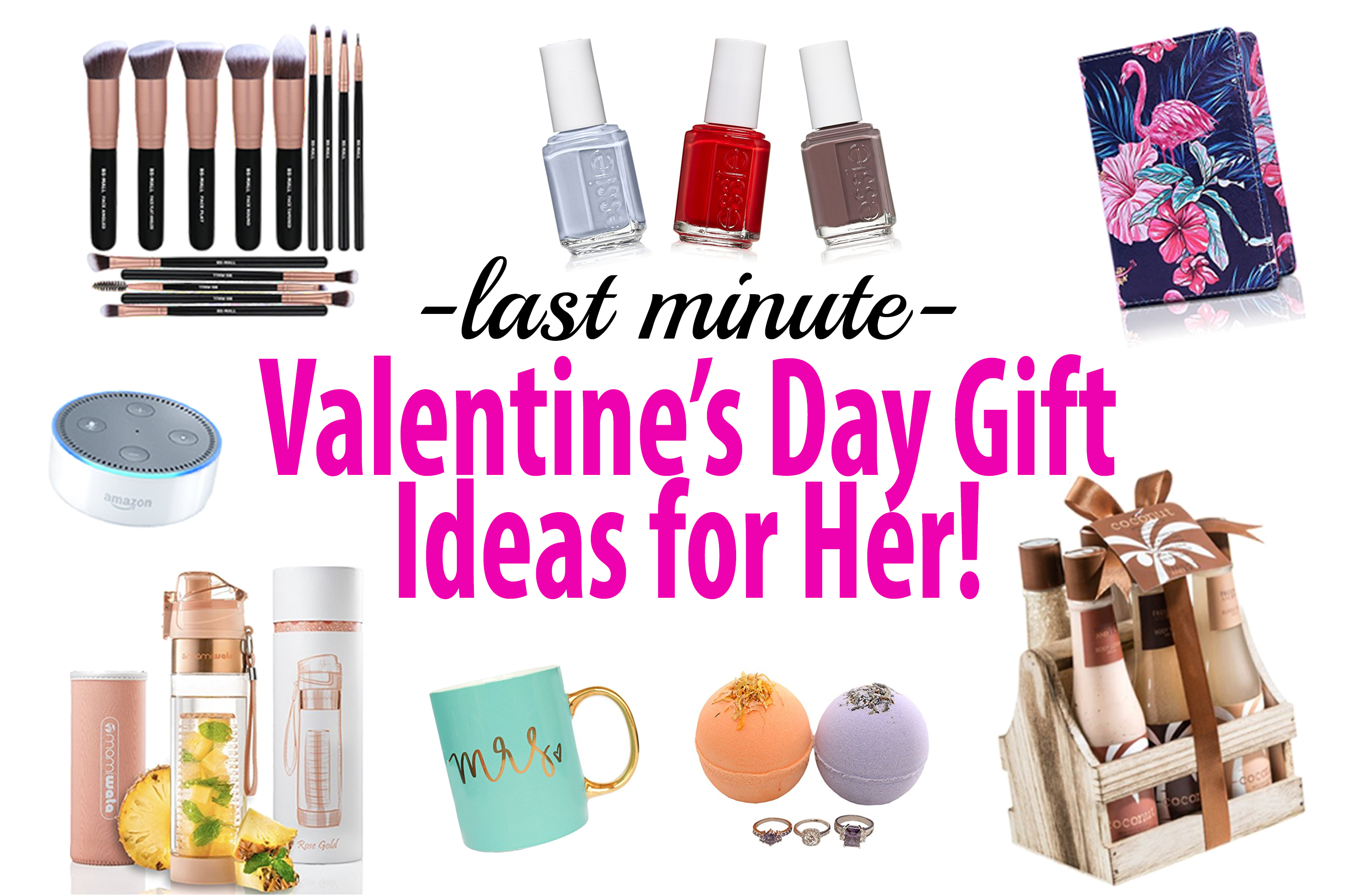 Last Minute Valentines Day Gifts for Her- That She Will LOVE!!
