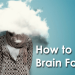 Brain Fog Causes and Remedies That You Should Be Aware of!