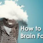 Brain Fog Remedies
