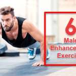 6 Male Enhancement Exercises Every Man Should Know!