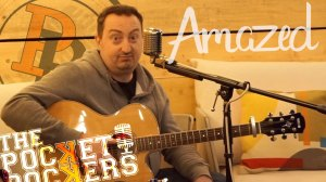 Thumbnail for the music video Amazed performed acoustically by The Pocket Rockers