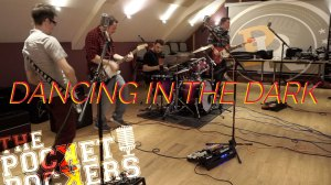 Thumbnail for the music video Dancing In The Dark performed by The Pocket Rockers