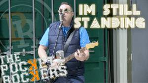 Thumbnail for the music video I'm Still Standingperformed by The Pocket Rockers