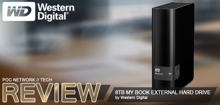 Review: 8TB Western Digital My Book External USB 3 0 Hard Drive | Poc  Network // Tech