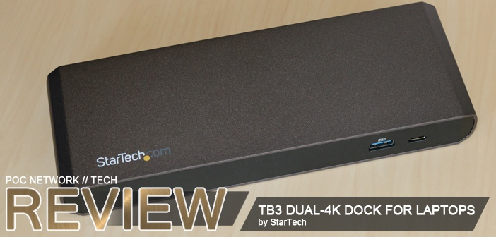 Review: StarTech Thunderbolt 3 Dual-4K Docking Station for Laptops