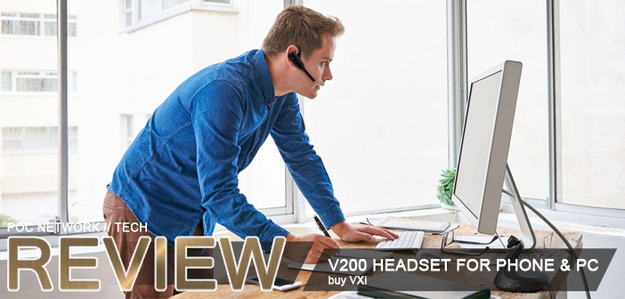 Review Vxi V200 Wireless Desk Phone And Pc Headset Poc Network Tech