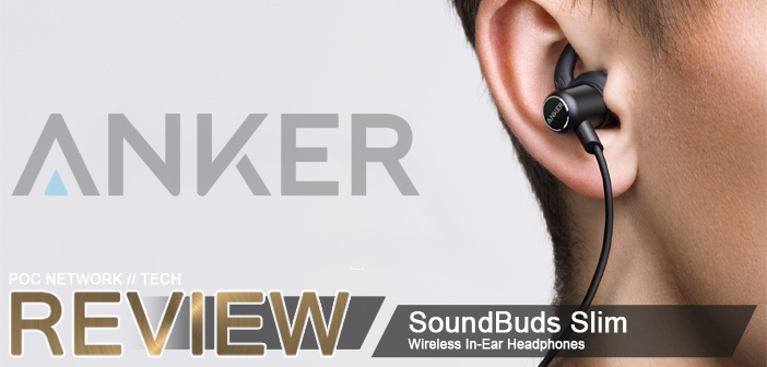 Review: Anker SoundBuds Slim Wireless In-Ear Headphones