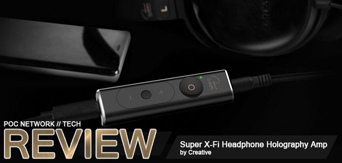Creative Super X-Fi Headphone Holography Amp   Poc Network // Tech