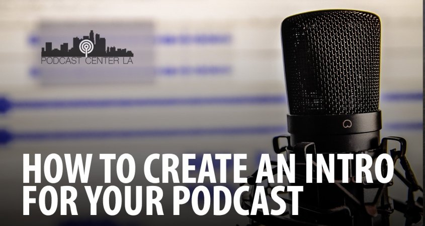 How to create an intro for your podcast