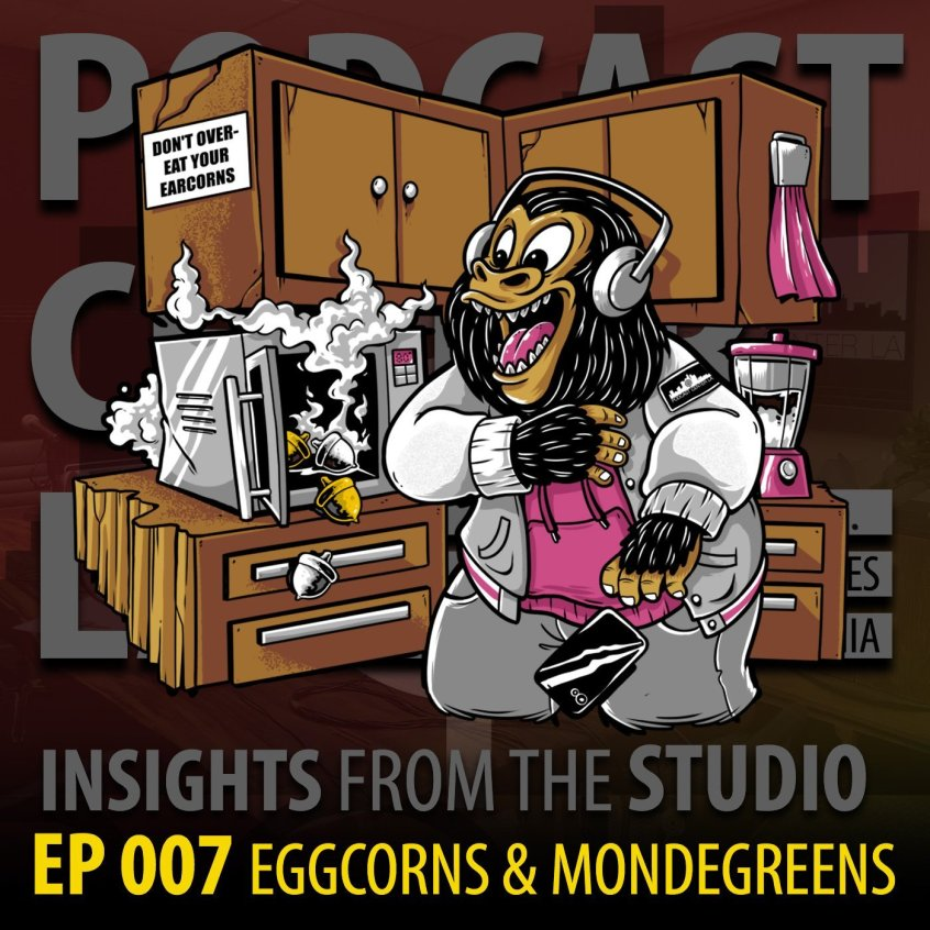 Insights From The Studio: Ep 007 Eggcorns & Mondegreens