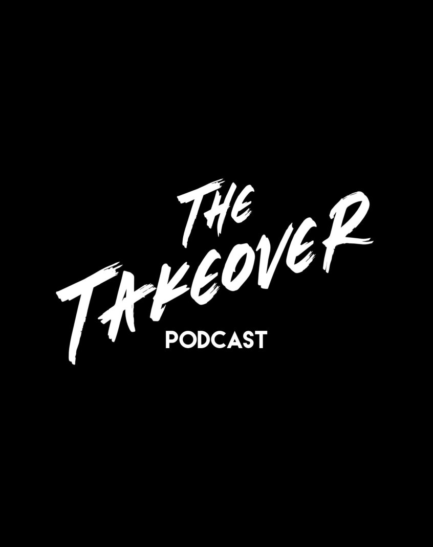 The Takeover Podcast