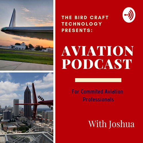 The Bird Technology Presents: Craft Aviation Podcast