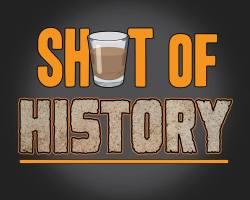 Shot of History