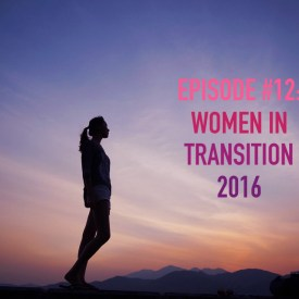 Leading Questions: S1 E12 | Women in Transition – Aftershow Afterthoughts