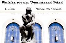 Politics for the Uncluttered Mind