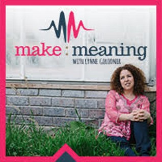 The Make Meaning Podcast – Episode 19 – Defy & Hustle