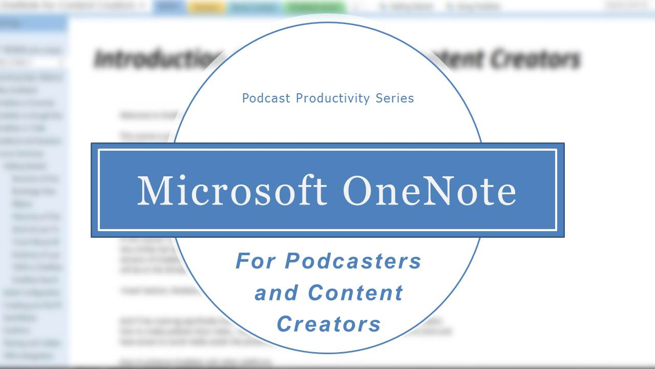 Podcasting with OneNote
