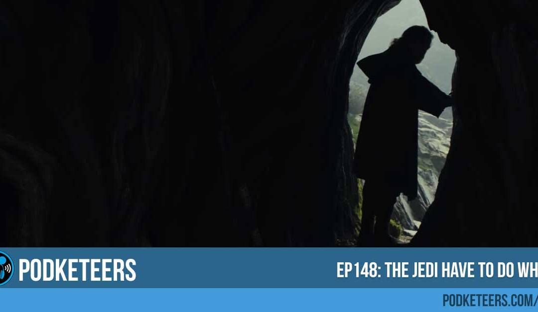 Ep148: The Jedi have to do what?