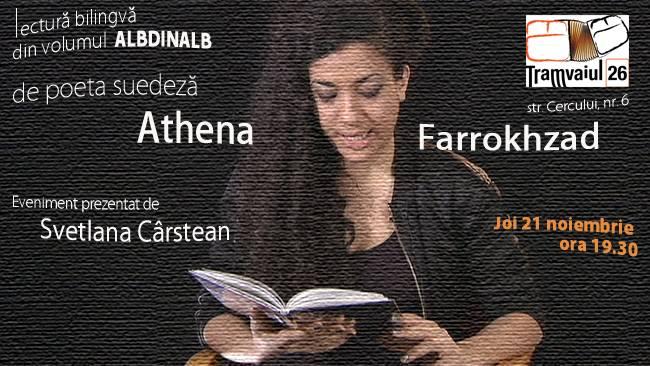 Poeta suedeză Athena Farrokhzad lansează volumul ALBDINALB in Tramvaiul 26