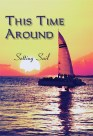 This Time Around: Setting Sail